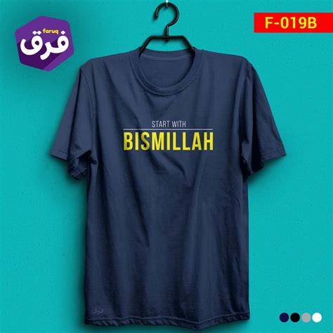 Promo Kaos Dakwah Muslim Bismillah For Everything kaos faruq start with bismillah kaos dakwah islami