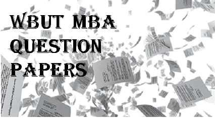 Wbut Mba 1st Sem Question Papers by Wbut Mba Question Papers