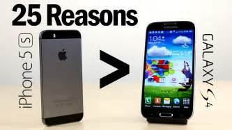 better than 25 reasons why iphone 5s is better than galaxy s4