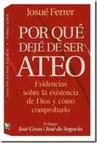 libro es razonable creer en por qu 233 dej 233 de ser ateo josu 233 ferrer libro cristiano