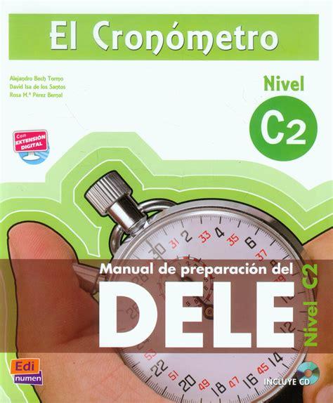 el cronometro c1 book 849848412x 12 advanced grammar books to fine tune your superb spanish skills