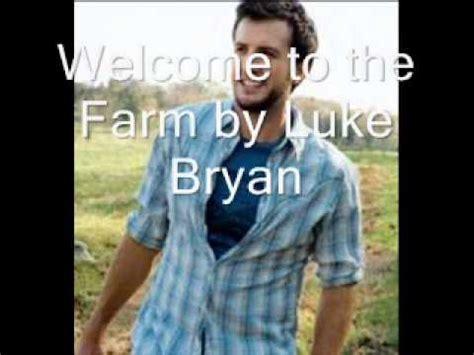 luke bryan heres to the farmer luke bryan welcome to the farm k pop lyrics song