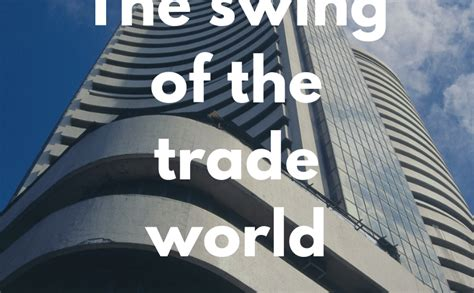 Swing Trading Stocks - the swing of the stock trading world swing trading praj