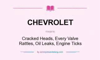Chevrolet Acronym Chevrolet Cracked Heads Every Valve Rattles Leaks