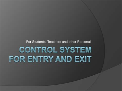 entry and exit control system for entry and exit