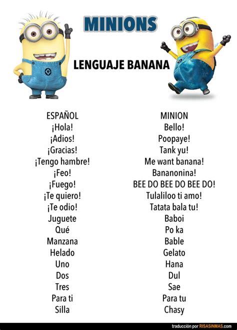 imagenes de minions que digan te extraño lenguaje banana de los minions