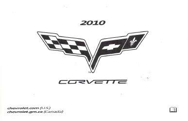 auto repair manual online 2010 chevrolet corvette instrument cluster 2010 chevrolet corvette factory owner s manual