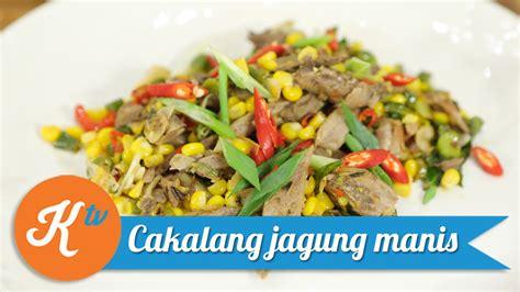 resep ikan cakalang jagung manis ari galih youtube