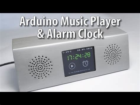 arduino touch screen mp3 player and alarm clock project