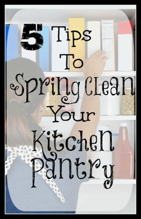 kitchen spring cleaning tips simple living mama 5 tips to spring clean your kitchen pantry moms need to