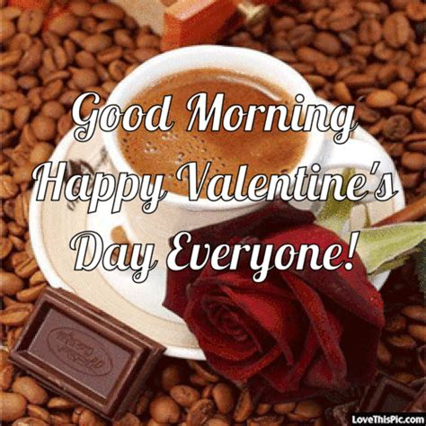 happy valentines day to everyone images morning happy s day everyone pictures