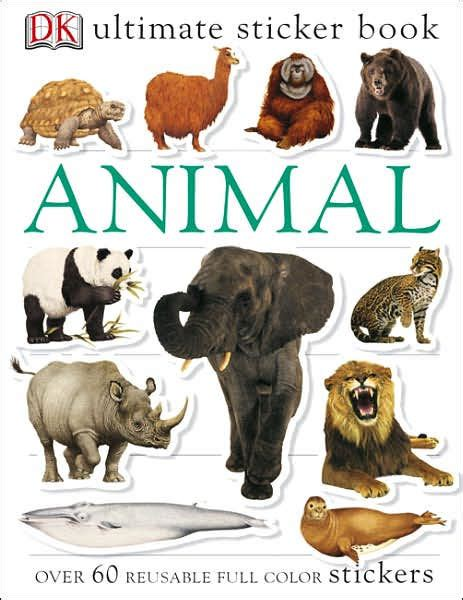 The Books Animal animal ultimate sticker book series by dk publishing