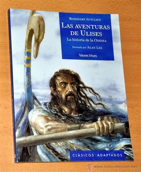 libro las aventuras de ulises las aventuras de ulises la historia de la odi comprar libros cl 225 sicos en todocoleccion