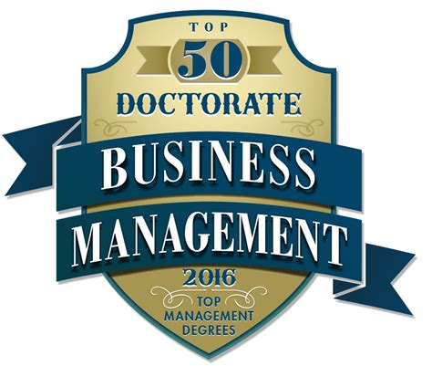 Top Doctoral Programs In Business by Top 50 Doctorate In Business Management Programs 2016