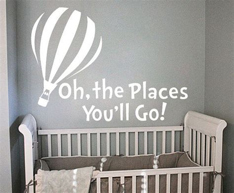 Dr Seuss Nursery Wall Decals Dr Seuss Oh The Places You Ll Go Wall Decal By Stickitthere 30 00 Idea For A Dr Seuss