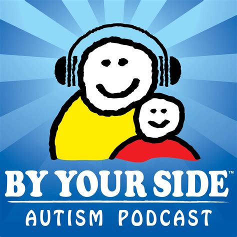 by your side by your side autism podcast