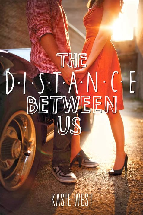 the between us a novel books librisnotes the distance between us by kasie west