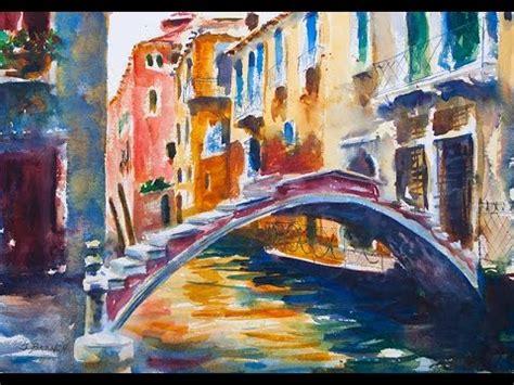 youtube watercolor tutorials watercolor painting tutorial venice youtube
