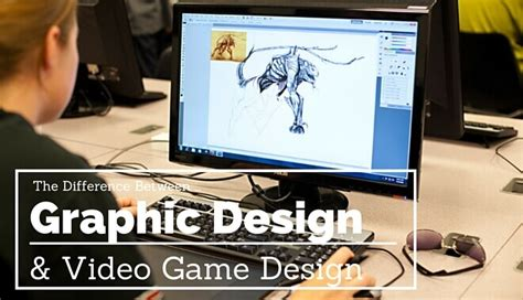 graphics design video games what s the difference between graphic and game design