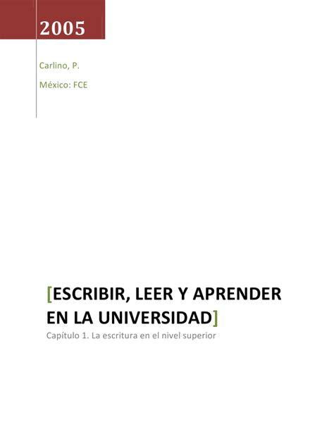 escribir leer y aprender en la universidad by patricia gutierrez issuu