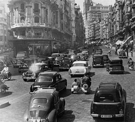 imagenes vintage madrid gran v 237 a street madrid 1956 vintage everyday