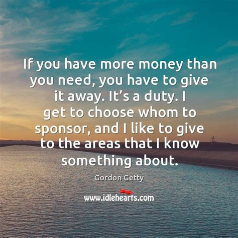 Has More Money Than You by If You More Money Than You Need You To Give It