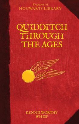 quidditch through the ages 1408883082 quidditch through the ages by kennilworthy whisp j k rowling 9780545850582 hardcover