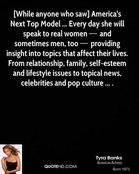 Are You Still Into Americas Next Top Model by Banks Quotes Quotehd