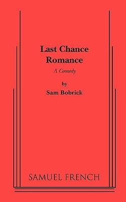 sam s chance books last chance by sam bobrick reviews discussion