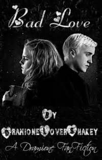bad a draco malfoy hermione granger fanfiction