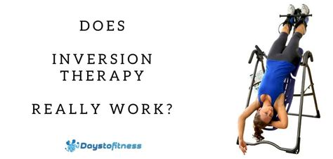 how does an inversion table work does inversion therapy really work days to fitness