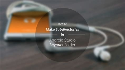 android studio create layout folder how to create subdirectories in android studio layouts folder