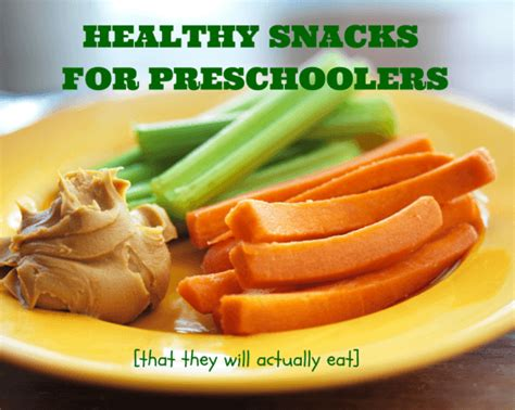 preschool snacks healthy snacks for preschoolers to nutrition