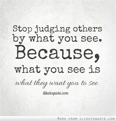 how to judge by what they look like books quotes about judging someone by their looks quotesgram
