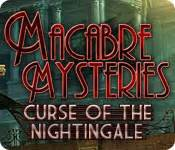 the nightingale and the original 1888 edition annotated books macabre mysteries curse of the nightingale walkthrough