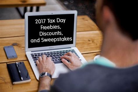 Sweepstakes Tax - 2017 tax day freebies discounts and sweepstakes