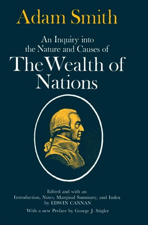 the wealth of nations books an inquiry into the nature and causes of the wealth of