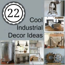 decorative ideas 22 cool industrial decor ideas how does she