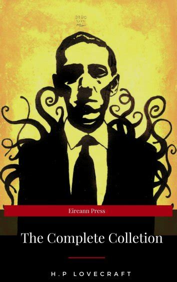 h p lovecraft complete b075cr5wyh lovecraft h p the complete h p lovecraft collection wsbld classics als ebook kostenlos