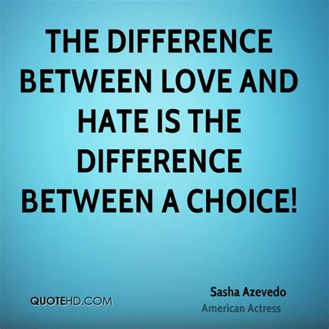 images of love and hate sasha azevedo quotes quotehd