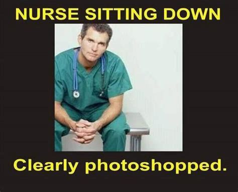 Sitting Meme - nursing humor nursing humoronly a nurse