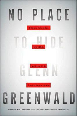 No Place To Hide Glenn Greenwald no place to hide glenn greenwald 9781627791618