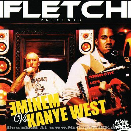 eminem kanye west eminem vs kanye west mixtape by dj fletch mixtape download