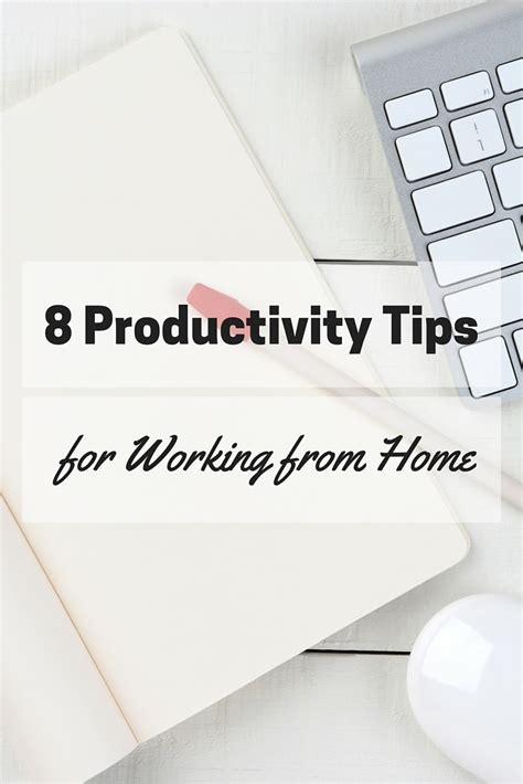 8 Tips To That Are by 8 Productivity Tips For Working From Home Effectively