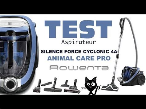 test avis aspirateur silence cyclonic 4a rowenta