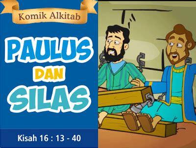 film kartun anak sekolah minggu komik alkitab anak paulus dan silas komik alkitab anak