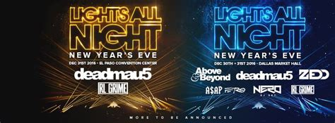 lights all night 2016 lineup lights all night announces lineup and expansion to el paso