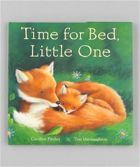 time for bed time for bed little one hardcover