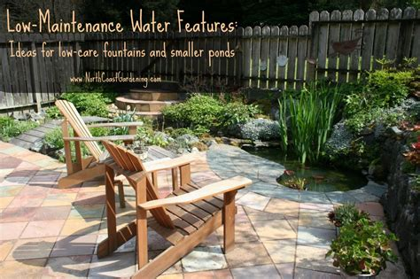 Landscaping Ideas For Small Backyard Low Maintenance Water Features Downsizing Ponds And