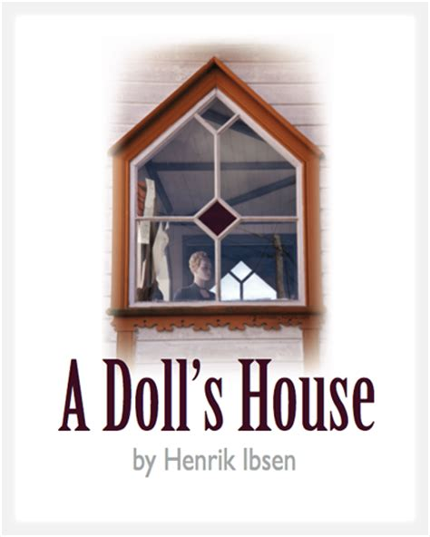 dolls house henrik ibsen past performances barton college
